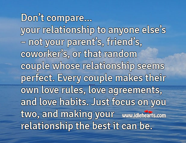 Don't compare your relationship to anyone else's Compare Quotes Image