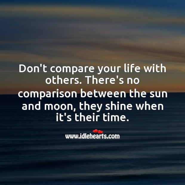 Image, Don't compare your life with others.