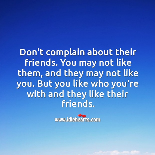 Image, Don't complain about their friends.
