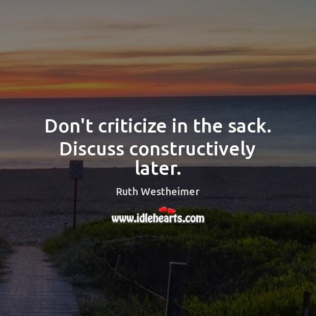 Image, Don't criticize in the sack. Discuss constructively later.