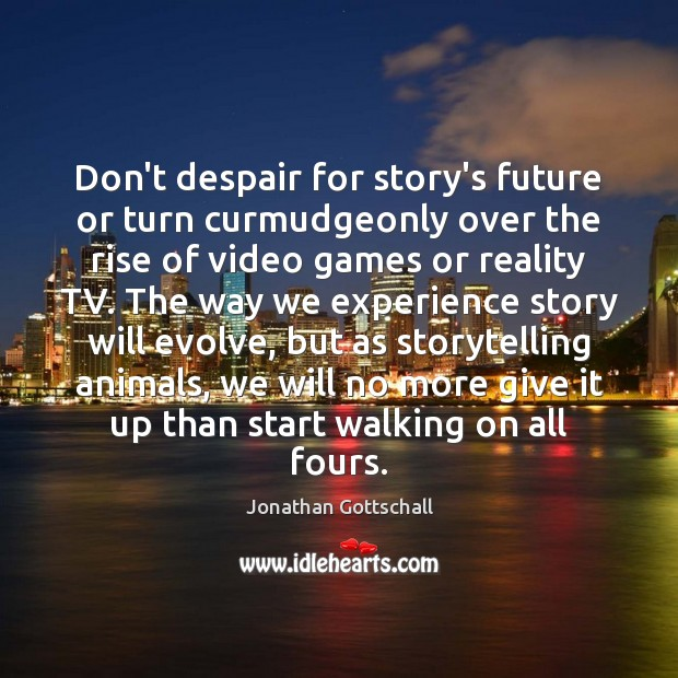 Don't despair for story's future or turn curmudgeonly over the rise of Image