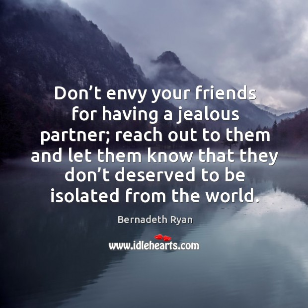 Image, Don't envy your friends for having a jealous partner; reach out to them