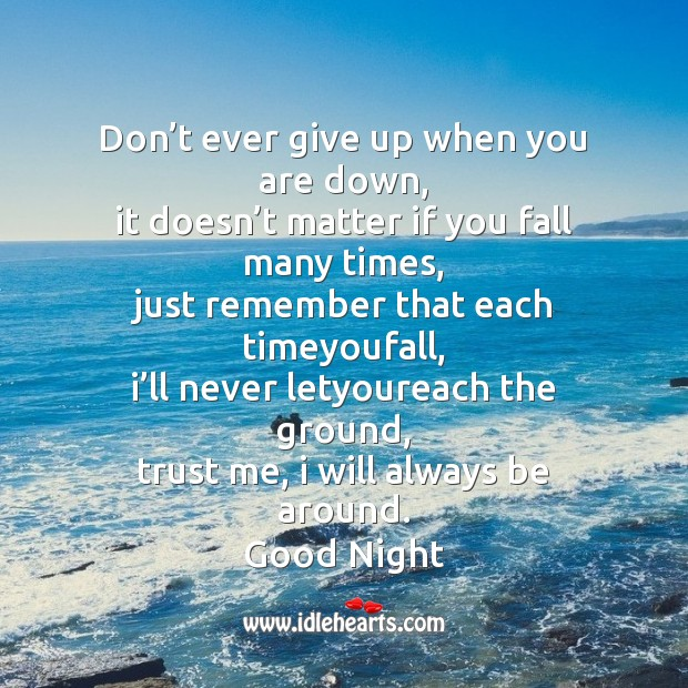 Image, Don't ever give up when you are down