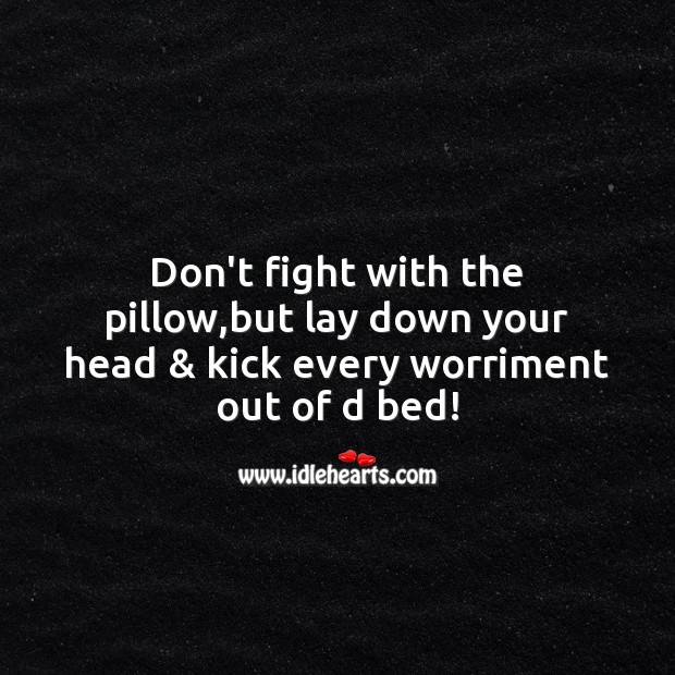 Don't fight with the pillow Good Night Messages Image