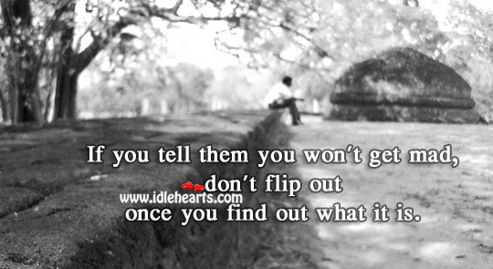 Don't Flip Out Once You Find Out What It Is.