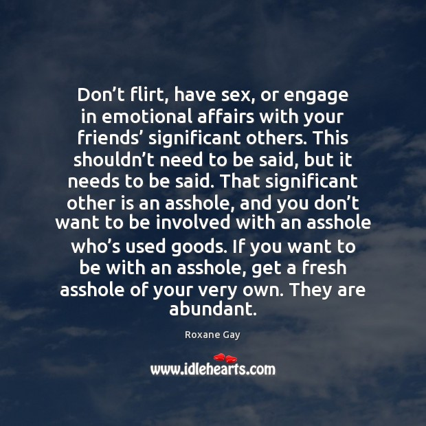 Image, Don't flirt, have sex, or engage in emotional affairs with your