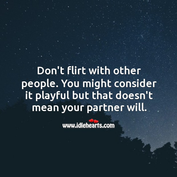 Image, Don't flirt with other people.