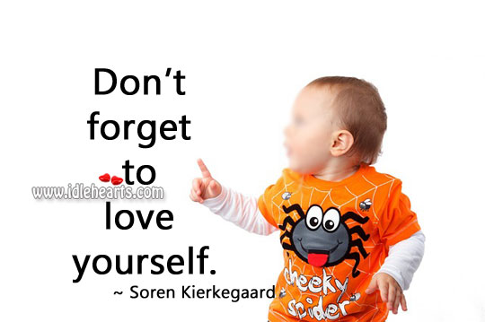 Image, Don't forget to love yourself.