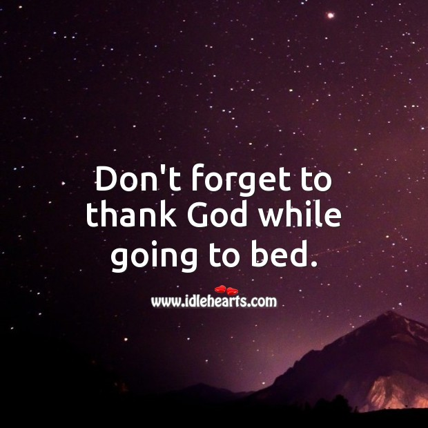 Don't forget to thank God while going to bed. Good Night Quotes Image