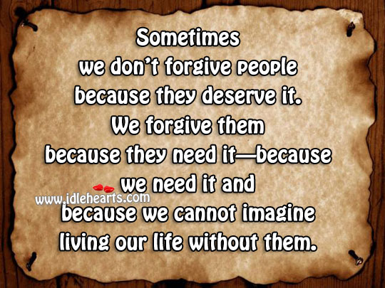 Sometimes We Don't Forgive People