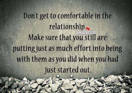 Always put your effort into relationship. Effort Quotes Image