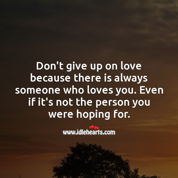 Don't give up on love. Image
