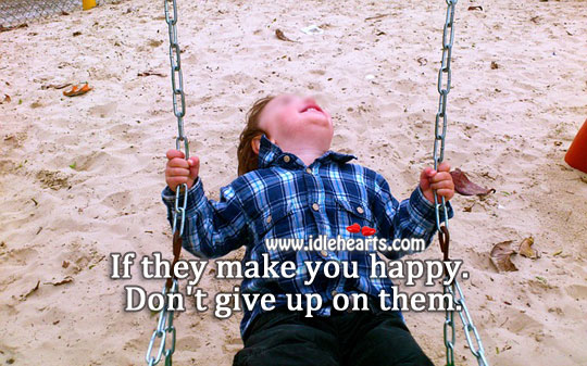Don't give up on them. Don't Give Up Quotes Image