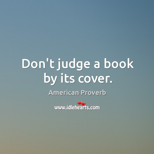 Don't judge a book by its cover. Image