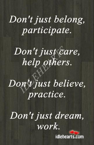 Don't just belong, participate. Image