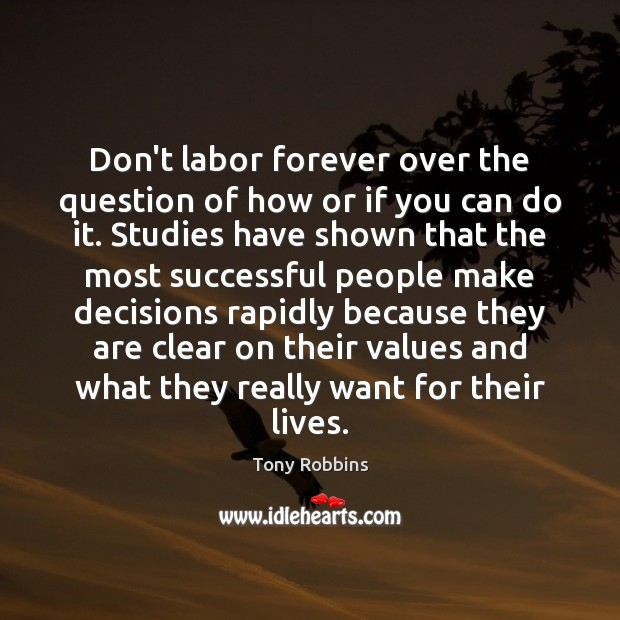 Image, Don't labor forever over the question of how or if you can