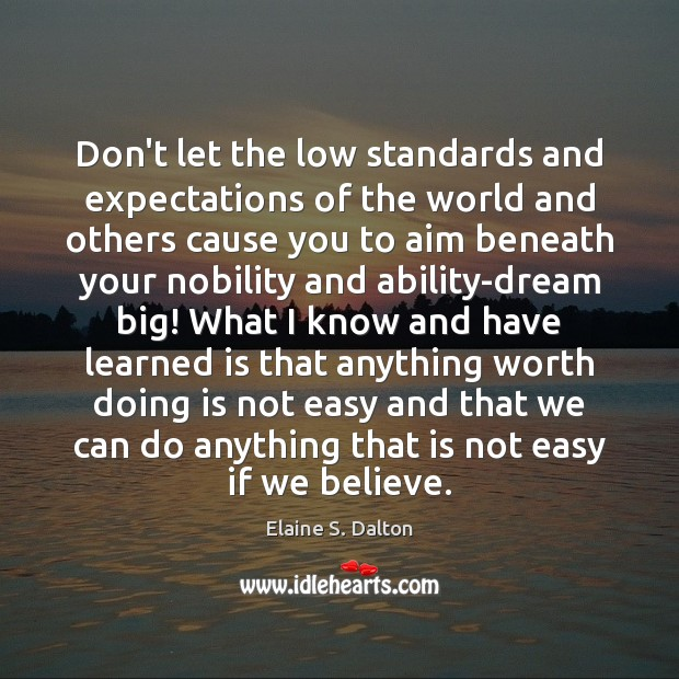 Don't let the low standards and expectations of the world and others Image
