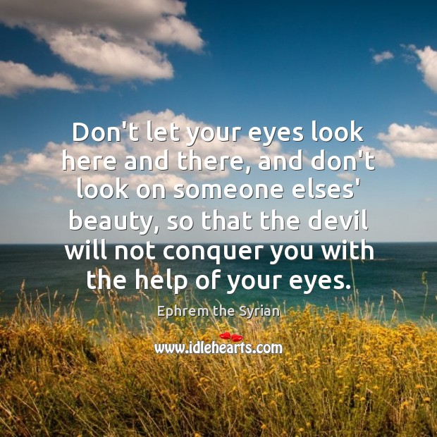 Don't let your eyes look here and there, and don't look on Image