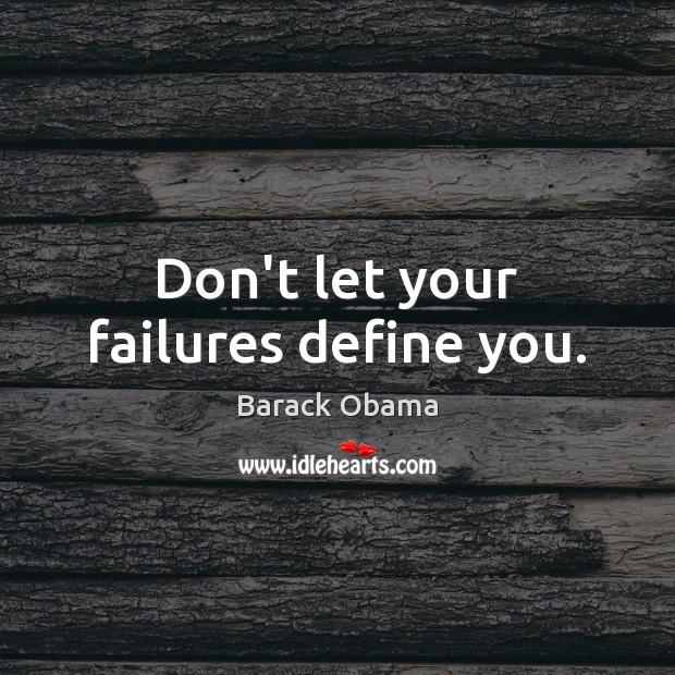 Image, Don't let your failures define you.