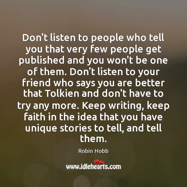 Don't listen to people who tell you that very few people get Image