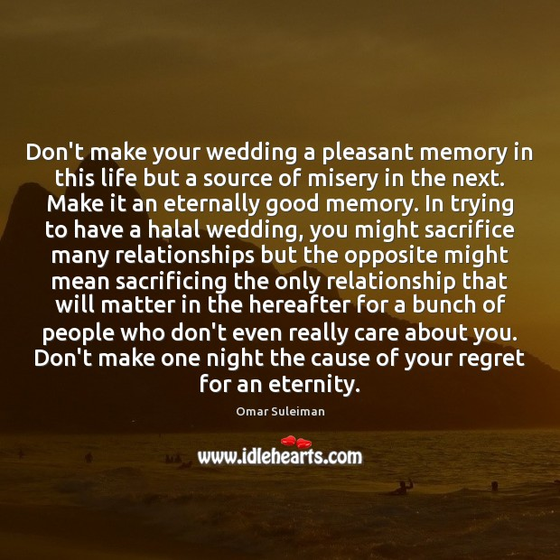Don't make your wedding a pleasant memory in this life but a Image