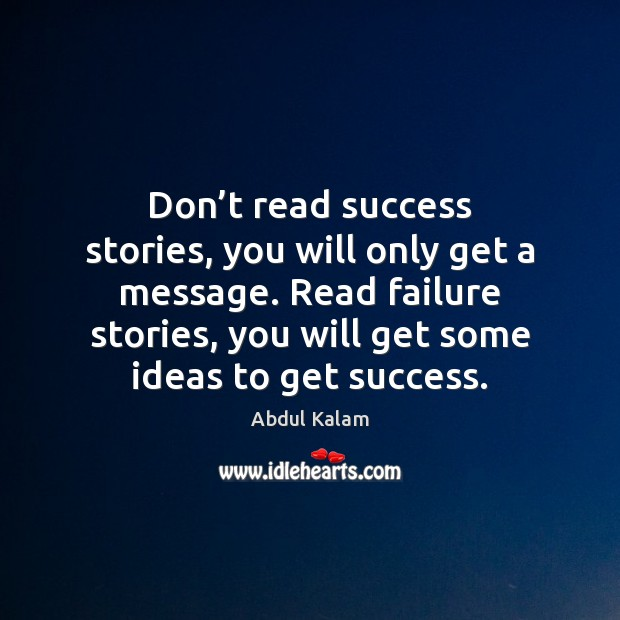 Don't read success stories, you will only get a message. Read Image