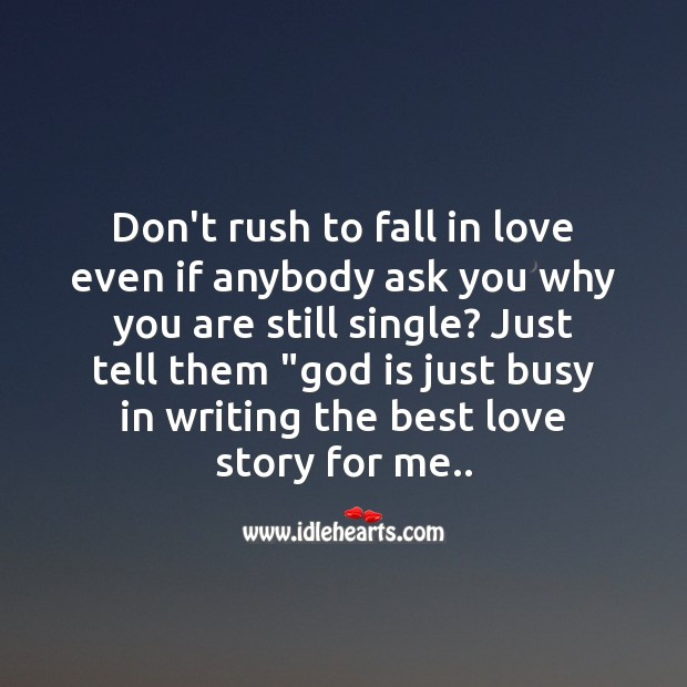 Don't rush to fall in love Best Love Quotes Image