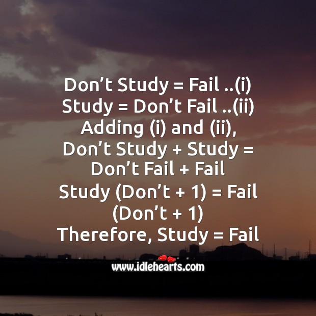 Don't study = fail Image