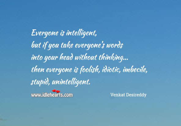 Image, Don't take everyone's words into head without thinking.