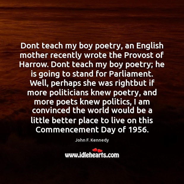 Image, Dont teach my boy poetry, an English mother recently wrote the Provost