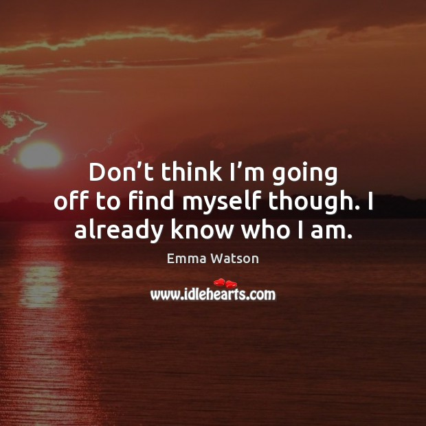 Picture Quote by Emma Watson