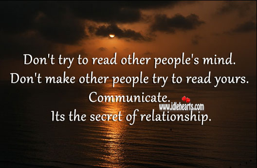 Image, Communicate. Its the secret of relationship.
