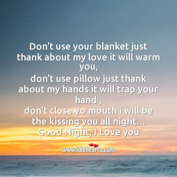 Image, Don't use your blanket just thank about my love it will warm you