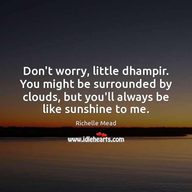 Image, Don't worry, little dhampir. You might be surrounded by clouds, but you'll