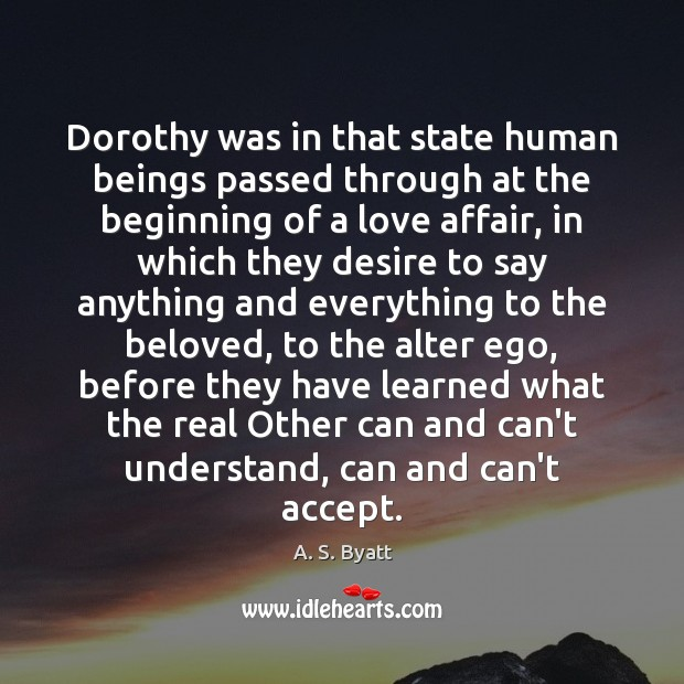 Image, Dorothy was in that state human beings passed through at the beginning