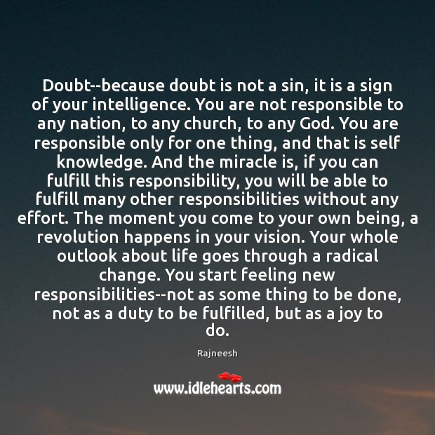 Doubt–because doubt is not a sin, it is a sign of your Image
