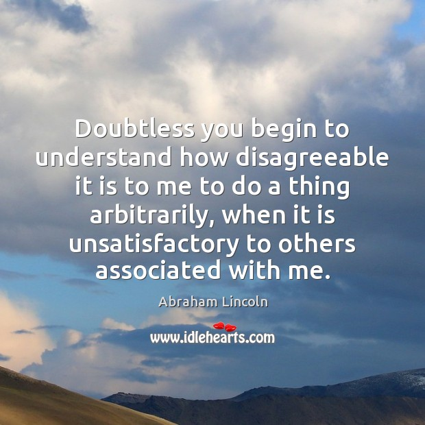 Image, Doubtless you begin to understand how disagreeable it is to me to