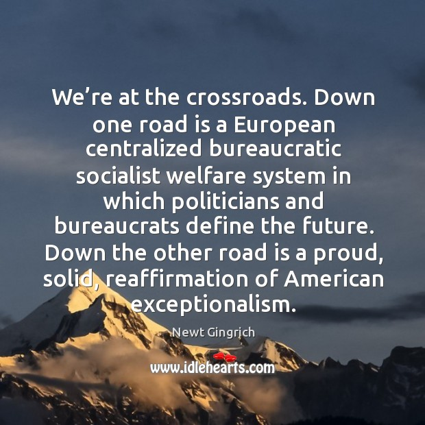 Down the other road is a proud, solid, reaffirmation of american exceptionalism. Image