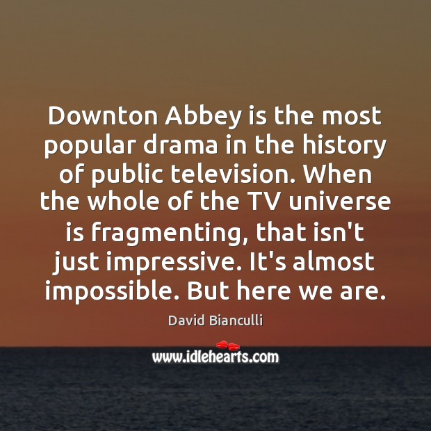 Image, Downton Abbey is the most popular drama in the history of public
