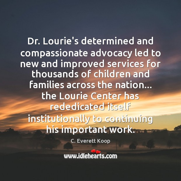 Image, Dr. Lourie's determined and compassionate advocacy led to new and improved services