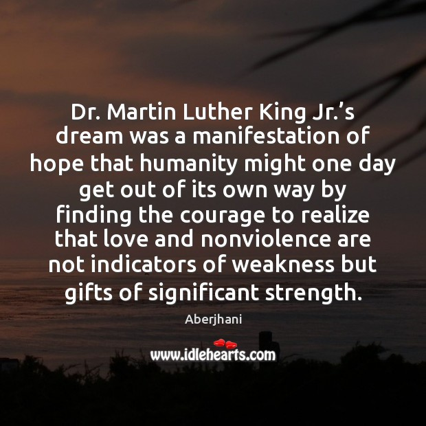 Image, Dr. Martin Luther King Jr.'s dream was a manifestation of hope