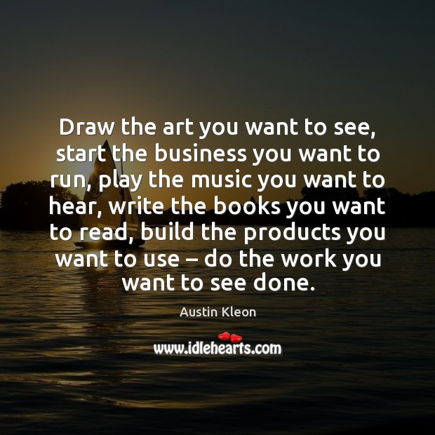 Draw the art you want to see, start the business you want Image