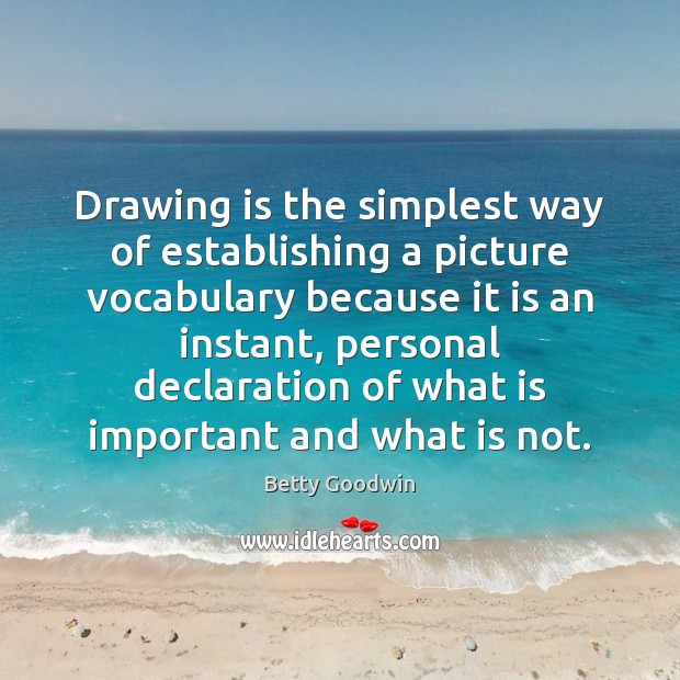 Image, Drawing is the simplest way of establishing a picture vocabulary because it