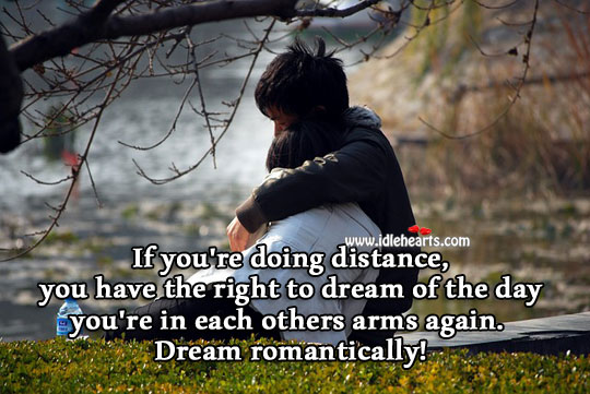 Dream romantically! Dream Quotes Image
