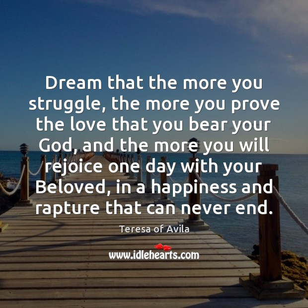 Dream that the more you struggle, the more you prove the love Image