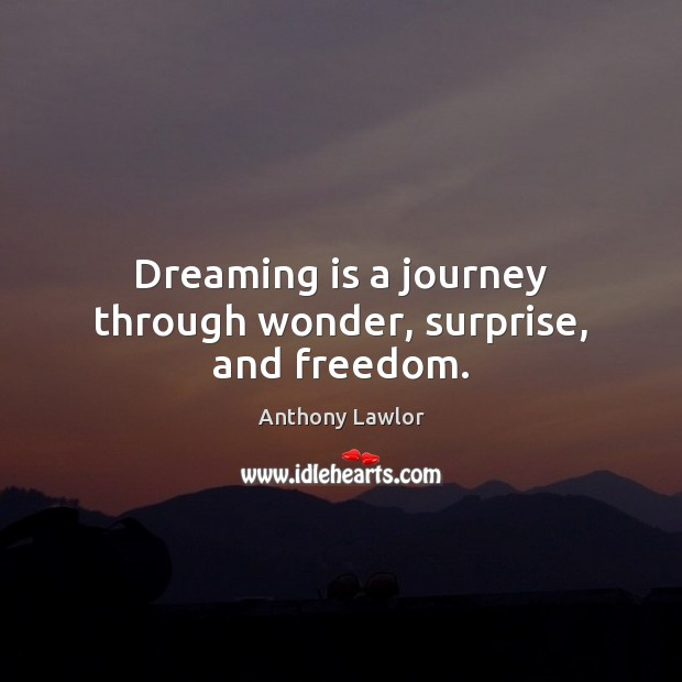 Image, Dreaming is a journey through wonder, surprise, and freedom.
