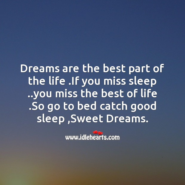 Dreams are the best part of the life Image