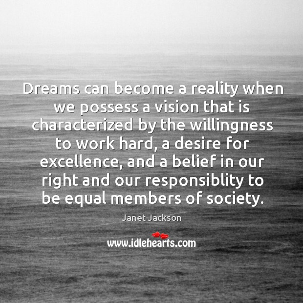Image, Dreams can become a reality when we possess a vision that is