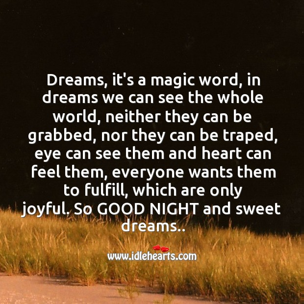Image, Dreams, it's a magic word