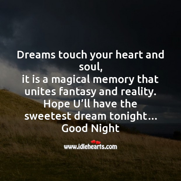 Image, Dreams touch your heart and soul